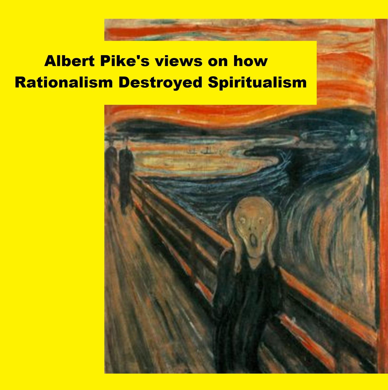 Albert Pike Rationalism